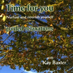 Buy Time For You Double CD - Guided Relaxations with Kay Baxter
